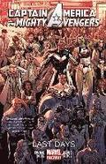Captain America &; The Mighty Avengers Volume 2: Last Days