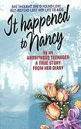 It Happened to Nancy: By an Anonymous Teenager