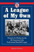 A League of My Own