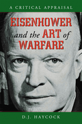 Eisenhower and the Art of Warfare