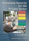 Homeland Security for the Private Sector