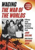 Waging ''The War of the Worlds