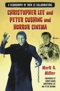 Christopher Lee and Peter Cushing and Horror Cinema