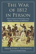 The War of 1812 in Person