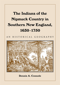 Indians of the Nipmuck Country in Southern New England, 1630-1750