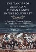 The Taking of American Indian Lands in the Southeast
