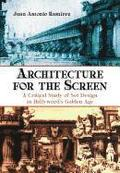 Architecture for the Screen
