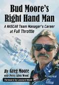 Bud Moore's Right Hand Man