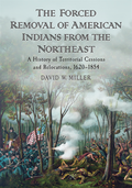 Forced Removal of American Indians from the Northeast