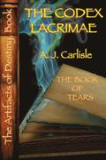 The Codex Lacrimae: Part II The Book of Tears