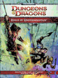 Halls of Undermountain: A 4th Edition Dungeons &; Dragons Supplement
