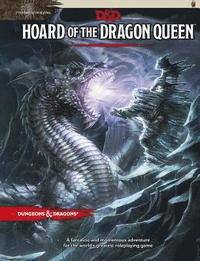 Tyranny of Dragons: Hoard of the Dragon Queen Adventure (D&;D Adventure)