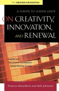 On Creativity, Innovation, and Renewal