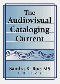 The Audiovisual Cataloging Current