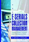 E-Serials Collection Management