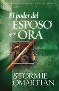 Poder del Esposo Que Ora, El: Power of a Praying Husband