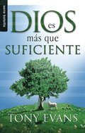 Dios Es Mas Que Suficiente = God Is More Than Enough