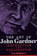 The Art of John Gardner