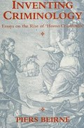 Inventing Criminology