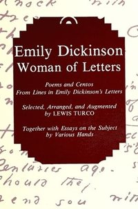 Emily Dickinson, Woman of Letters