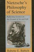 Nietzsche's Philosophy of Science
