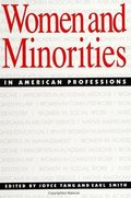 Women and Minorities in American Professions