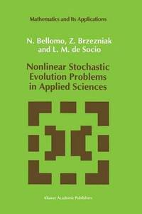 Nonlinear Stochastic Evolution Problems in Applied Sciences
