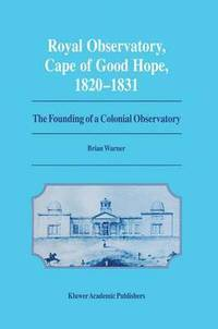 Royal Observatory, Cape of Good Hope 1820-1831