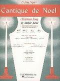 Cantique de Noel (O Holy Night): High Voice (E-Flat) and Piano