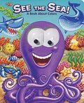 See the Sea!: A Book about Colors