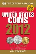 Official Red Book: A Guidebook of United States Coins 2012