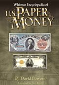 Whitman Encyclopedia of U.S. Paper Money