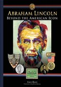 Abraham Lincoln: Beyond the Icon
