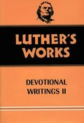 Luther's Works Devotional Writings II