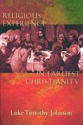 Religious Experience in Earliest Christianity