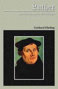 Luther An Introduction to His Thought
