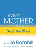 Every Mother Can Beat the Blues
