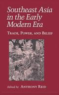 Southeast Asia In The Early Modern Era