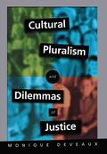 Cultural Pluralism and Dilemmas of Justice
