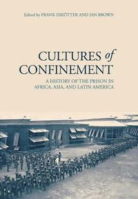 Cultures of Confinement
