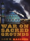 War on Sacred Grounds