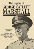 The Papers of George Catlett Marshall: Volume 2