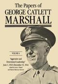 The Papers of George Catlett Marshall: Volume 4