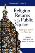 Religion Returns to the Public Square