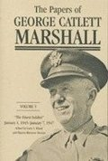 The Papers of George Catlett Marshall: Volume 5