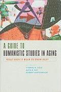 A Guide to Humanistic Studies in Aging