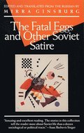 'The Fatal Egg' and Other Soviet Satire