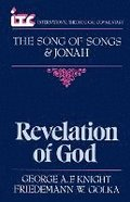 Revelation of God: A Commentary on the Books of the Song of Songs and Jonah