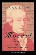 Mozart: Traces of Transcendence