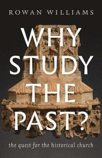 Why Study the Past?